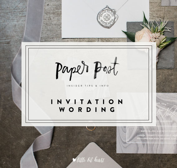 littlebitheart_paperpost_invitationwording