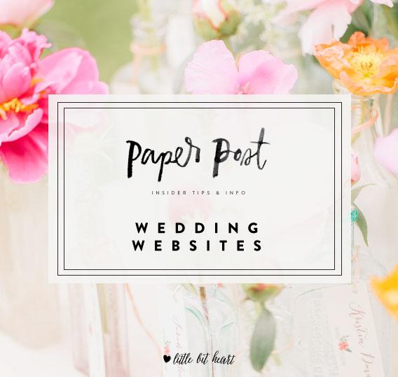 littlebitheart_paperpost_weddingwebsites